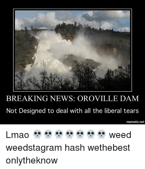 BREAKING NEWS OROVILLE DAM Not Designed to Deal With All the