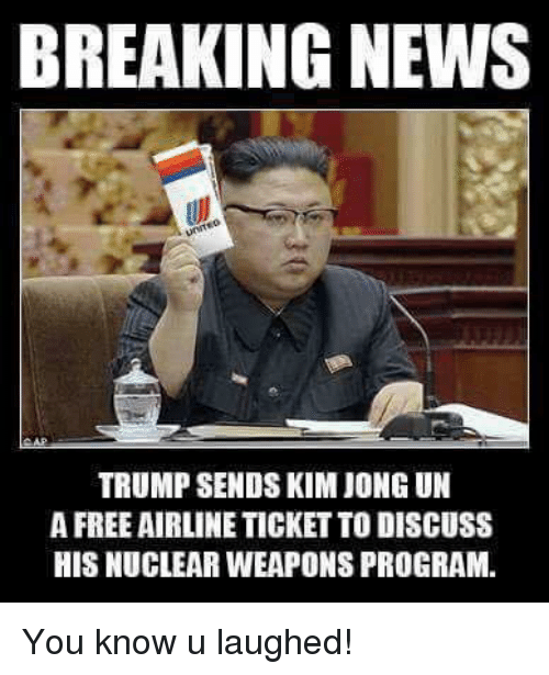 breaking news trump sends kim jong un a free airline 18979022 ✅ 25 best memes about idiot memes idiot memes,Idiot Memes Images