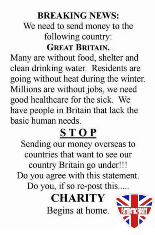 Breaking News We Need To Send Money The Following Country Great Britain Many Are Without Food Shelter And Clean Drinking Water Residents Going