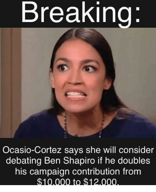 new arrival b0ad5 67730 Memes, 🤖, and Will  Breaking Ocasio-Cortez says she will consider debating