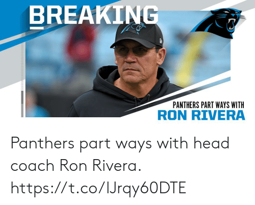 Head, Memes, and Panthers: BREAKING  PANTHERS PART WAYS WITH  RON RIVERA Panthers part ways with head coach Ron Rivera. https://t.co/lJrqy60DTE