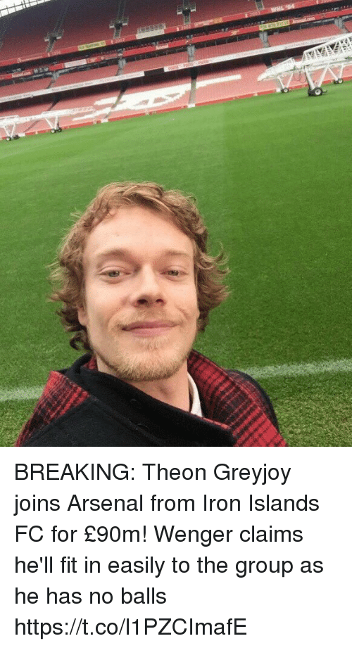 Arsenal, Soccer, and Hell: BREAKING: Theon Greyjoy joins Arsenal from Iron Islands FC for £90m! Wenger claims he'll fit in easily to the group as he has no balls https://t.co/l1PZCImafE