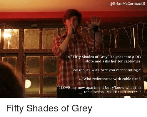 Fifty Shades Of Grey Love And Grey Brianmccormack6 In Fifty Shades