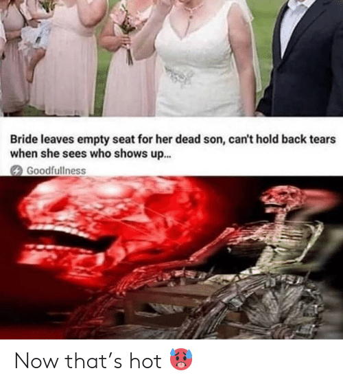 Reddit, Back, and Her: Bride leaves empty seat for her dead son, can't hold back tears  when she sees who shows u...  Goodfullness Now that's hot 🥵