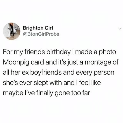 Birthday Friends And Memes Brighton Girl BtonGirlProbs For My I