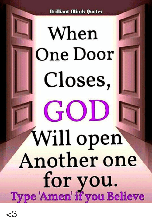 Brilliant Minds Quotes When One Door Closes Will Open Another One