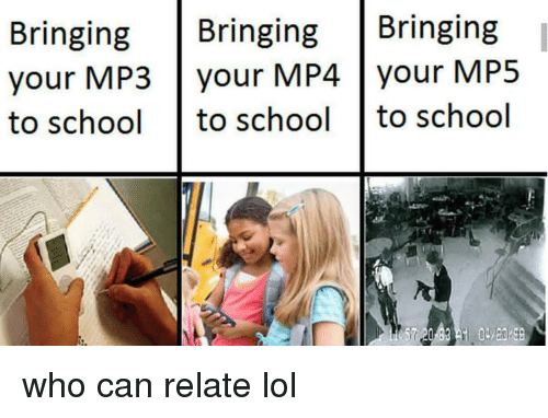 Bringing Bringing Bringing Your MP3 Your MP4 Your MP5 to