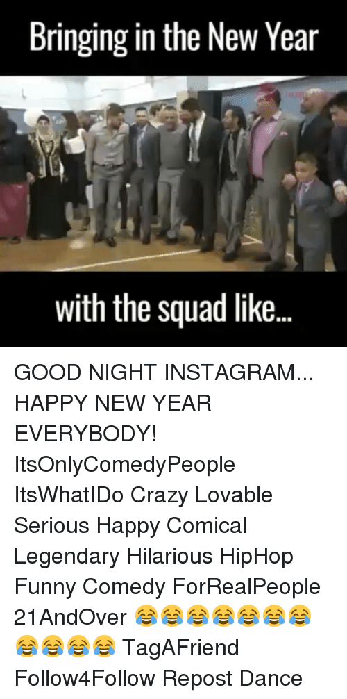 Bringing in the New Year With the Squad Like GOOD NIGHT INSTAGRAM ...