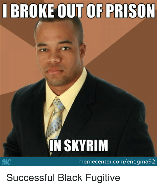 25 Best Memes About Skyrim And Prison Skyrim And Prison Memes