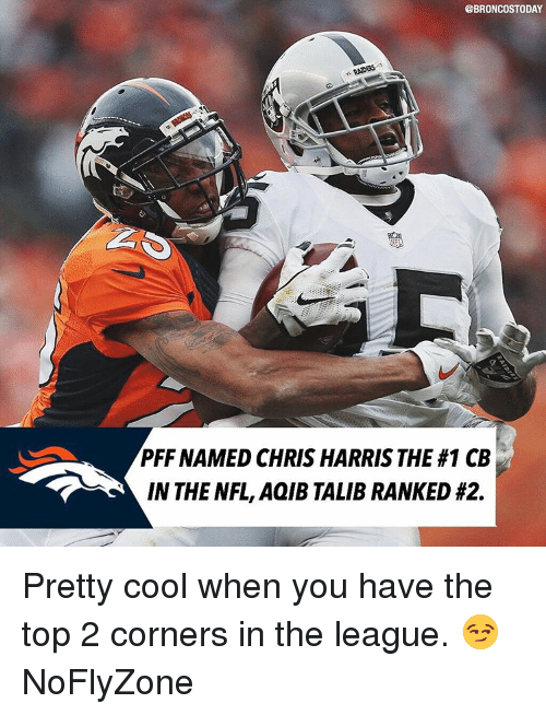 Stoday Pff Named Chris Harris The 1 Cb In The Nfl Aqib Talib Ranked