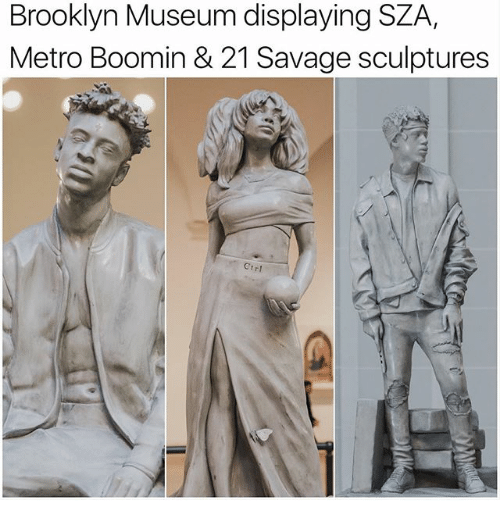 Memes, Metro Boomin, and Savage: Brooklyn Museum displaying SZA  Metro Boomin & 21 Savage sculptures  rr1