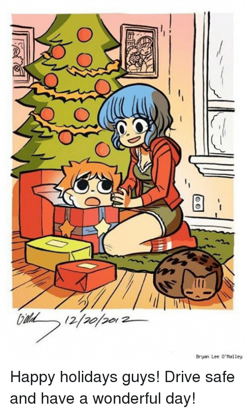 Memes, 🤖, and Lee: Bryan Lee O'Malley Happy holidays guys! Drive safe and have a wonderful day!
