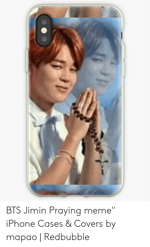 sports shoes 410d1 32f82 BTS Jimin Praying Meme iPhone Cases & Covers by Mapao | Redbubble ...