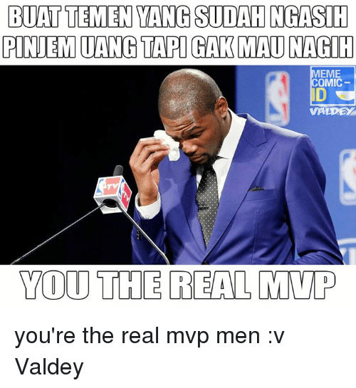 Youre The Real Mvp