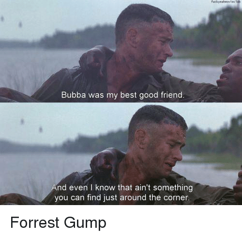 bubba was my best good friend nd even l know 9472751 ✅ 25 best memes about forrest gump forrest gump memes