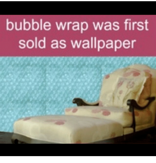 Memes Wallpaper And Wallpapers Bubble Wrap Was First Sold As