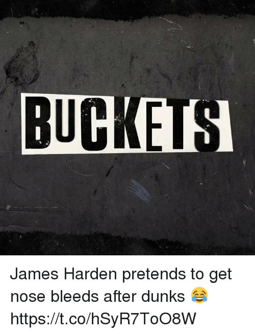 Sizzle: BUCKEIS James Harden pretends to get nose bleeds after dunks 😂 https://t.co/hSyR7ToO8W