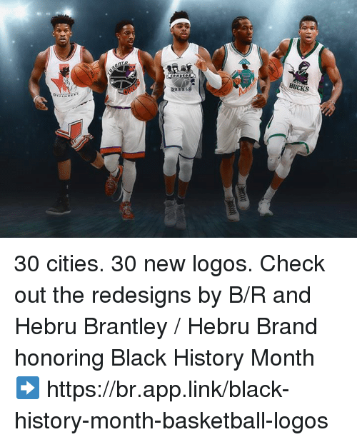 Basketball, Black History Month, and Black: BUCKS 30 cities. 30 new logos.   Check out the redesigns by B/R and Hebru Brantley / Hebru Brand honoring Black History Month ➡ https://br.app.link/black-history-month-basketball-logos
