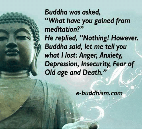 Image result for Buddha was asked what have you gained from meditation Picture