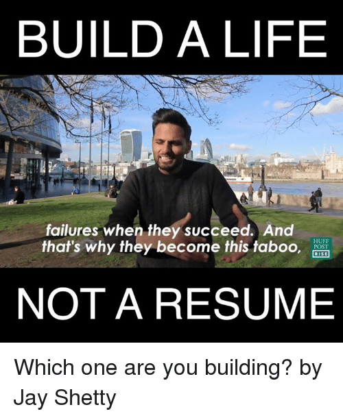 build a life failures when they succeed and huff post rise