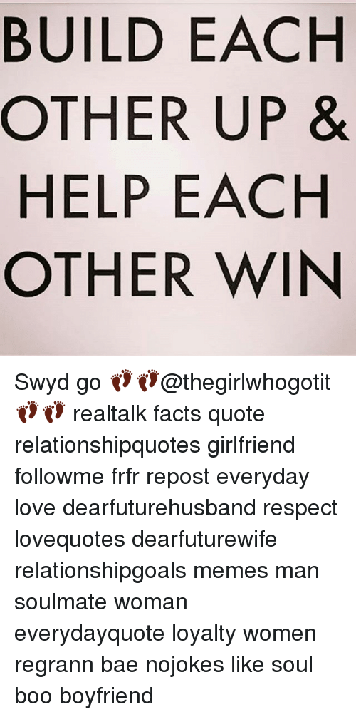 Build Each Other Up Help Each Other Win Swyd Go