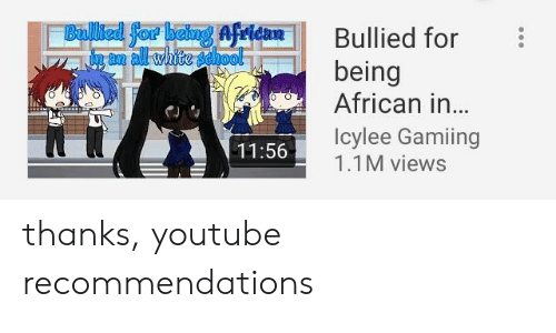 Bullied for Being African in Icylee Gamiin 11M Views 1156