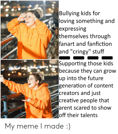 Bullying Kids for Loving Something and Expressing Themselves