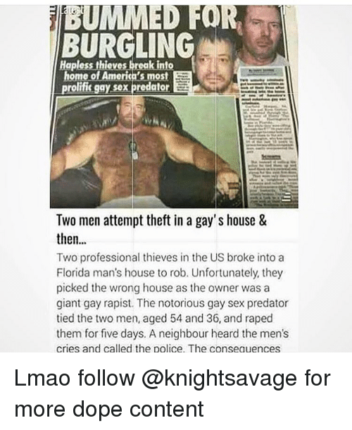 Breaking men into gay sex