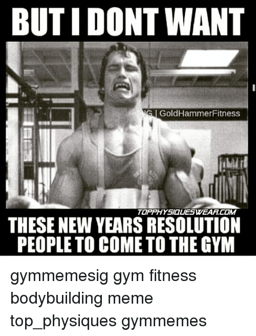 but i dont want goldhammer fitness topphysialeswearcom these new years 19661037 but i dont want goldhammer fitness topphysialeswearcom these new