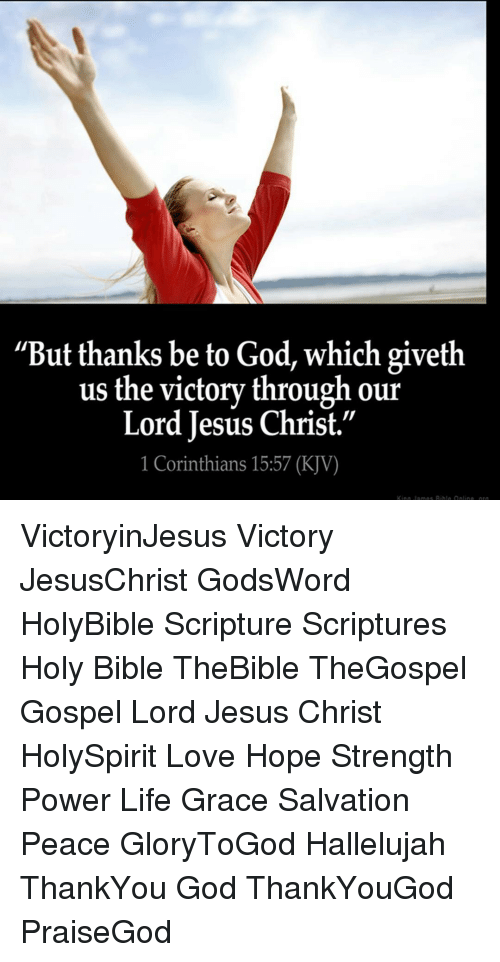 But Thanks Be to God Which Giveth Us the Victory Through Our Lord