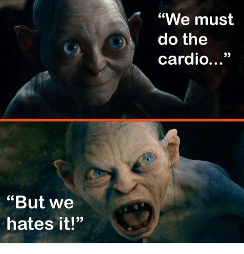 but-we-hates-it-we-must-do-the-cardio-13
