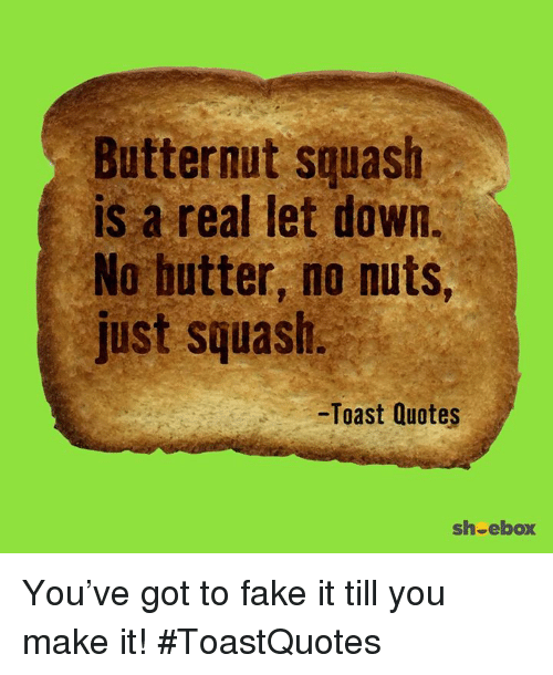 Butternut Squash Is a Real Let Down No Butter No Nuts Just Squash