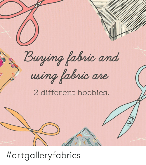 Using, Different, and Hobbies: Buying fabrio  using fabrio are  and  2 different hobbies. #artgalleryfabrics