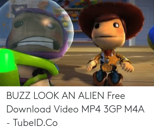 BUZZ LOOK AN ALIEN Free Download Video MP4 3GP M4A