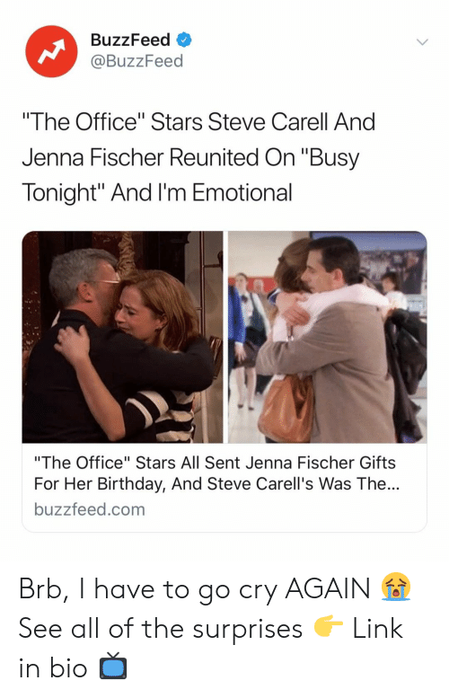 "Birthday, Steve Carell, and The Office: BuzzFeed  @BuzzFeed  ""The Office"" Stars Steve Carell And  Jenna Fischer Reunited On ""Busy  Tonight"" And I'm Emotional  ""The Office"" Stars All Sent Jenna Fischer Gifts  For Her Birthday, And Steve Carell's Was The...  buzzfeed.com Brb, I have to go cry AGAIN 😭 See all of the surprises 👉 Link in bio 📺"