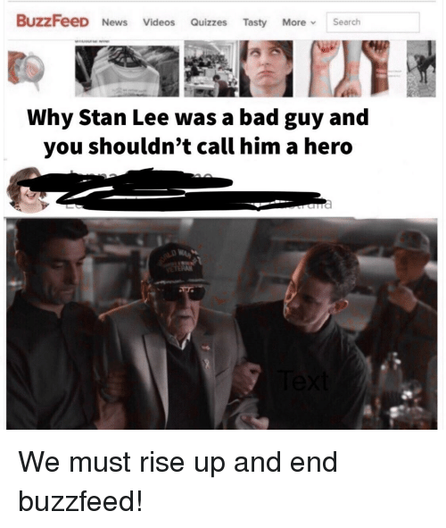 BuzzFeeD News Videos Quizzes Tasty More Search Why Stan Lee Was a