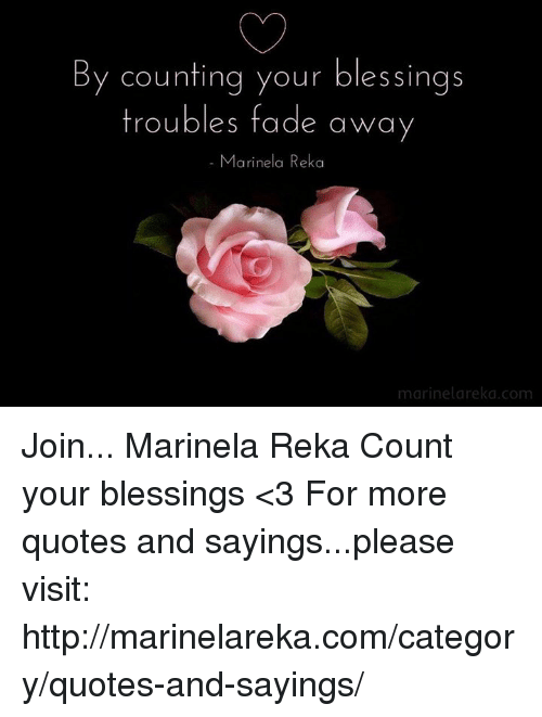 By Counting Your Blessings Troubles Fade Away Marinela Reka