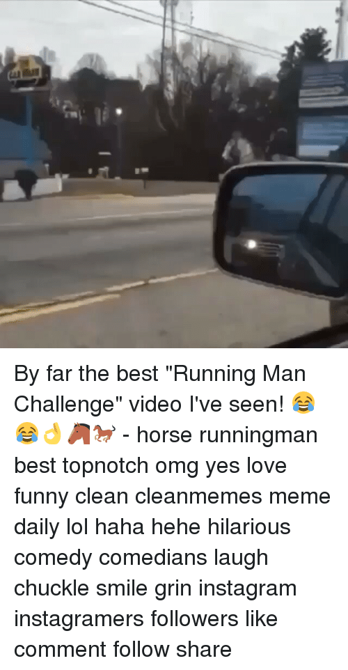 """Horses, Memes, and Horse: By far the best """"Running Man Challenge"""" video I've seen! 😂😂👌🐴🐎 - horse runningman best topnotch omg yes love funny clean cleanmemes meme daily lol haha hehe hilarious comedy comedians laugh chuckle smile grin instagram instagramers followers like comment follow share"""