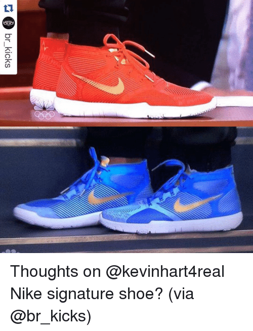 0a86f11688 Nike, Shoes, and Sports: C) br kicks Thoughts on @kevinhart4real Nike