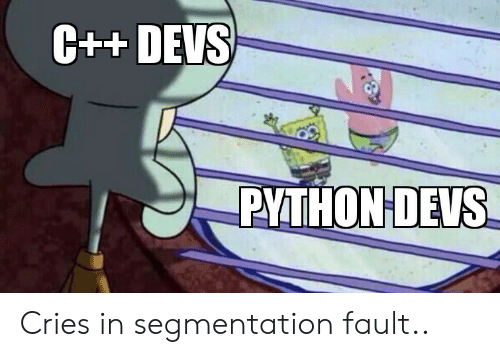 Python, Segmentation, and Fault: C++ DEVS  PYTHON DEVS Cries in segmentation fault..