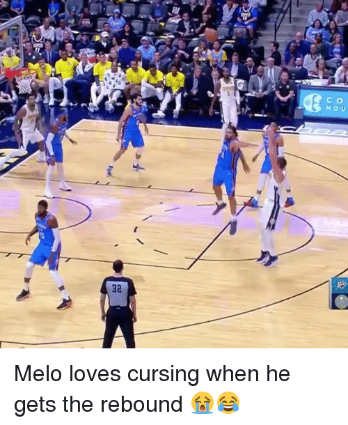 Nba, The Rebound, and Melo: C o  32 Melo loves cursing when he gets the rebound 😭😂