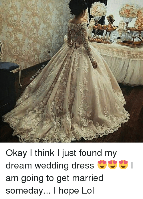 C Okay I Think I Just Found My Dream Wedding Dress 😍😍😍 I Am Going ...