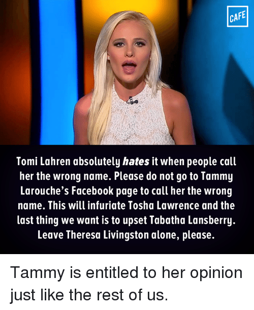 cafe tomi lahren absolutely hates it when people call her 11002194 ✅ 25 best memes about infuriated infuriated memes