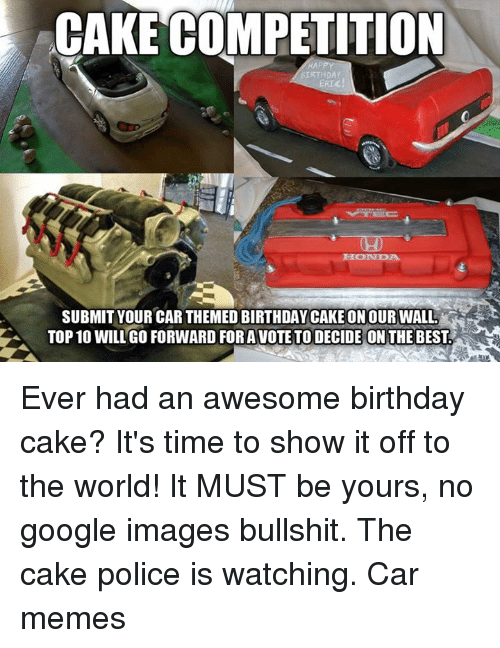Cake Competition Birthday Submit Your Car Themed Birthday Cake On
