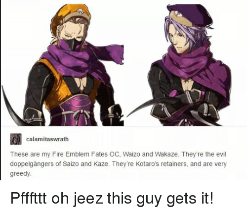 calamitaswrath these are my fire emblem fates oc waizo and 4790998 calamitaswrath these are my fire emblem fates oc waizo and wakaze,Fire Emblem Fates Memes