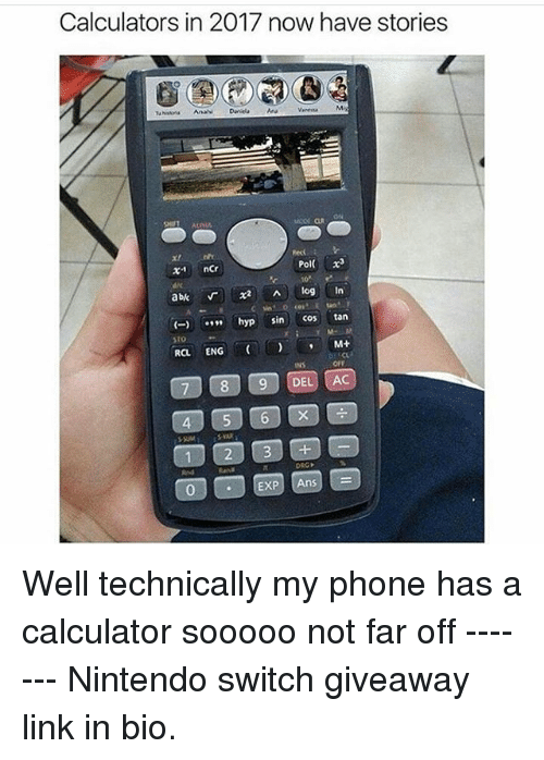 Memes Nintendo And Phone Calculators In 2017 Now Have Stories Ncr Hyp Sin