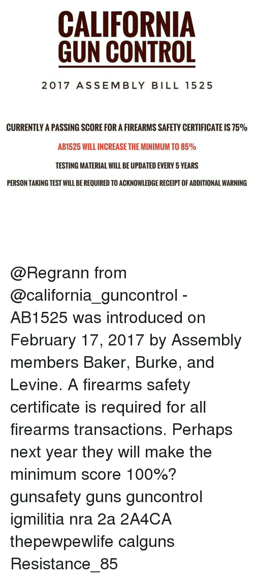 California Gun Control 2017 Assem Bly Bill 1525 Currently A Passing