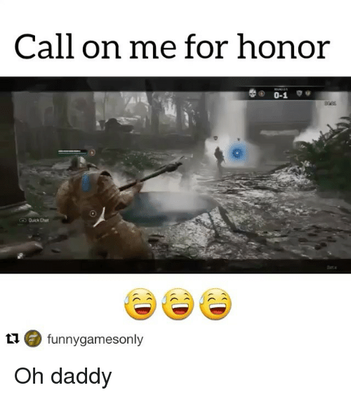 Search For Honor Memes on me.me Funny Games Only