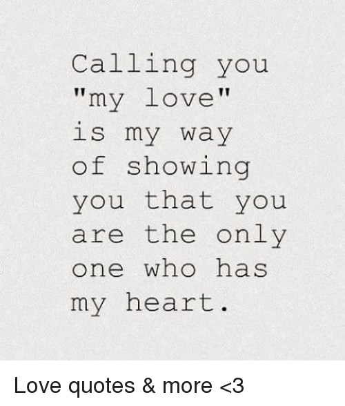 Top 100 You Are My One And Only Love Quotes