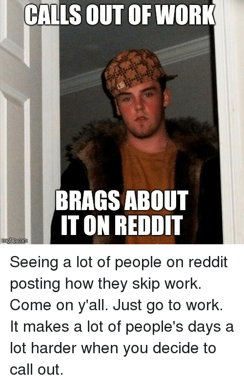 CALLS OUT OF WORK BRACES ABOUT IT ON REDDIT Mgtipcom Seeing